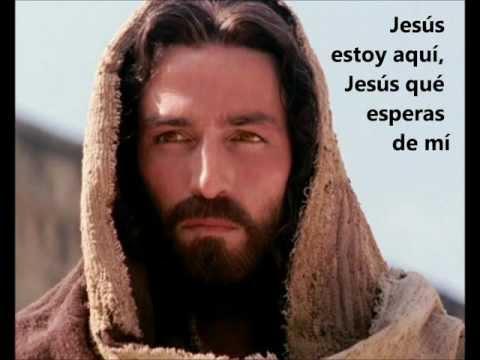 JESÚS ESTOY AQUÍ