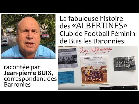 Il y a 45 ans, les  Albertines , Club de Football Féminin de Buis les Baronnies