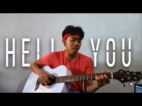 Hello You - Iqbaal Ramadhan (Accoustic Cover)