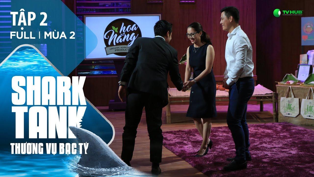 [Official] Startup Nông Sản Hữu Cơ Bất Ngờ Nhận Đầu Tư 10 Tỷ | Shark Tank Việt Nam Tập 2 - Mùa 2