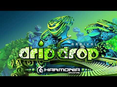 Drip Drop - Arrival (Original Mix)