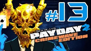 PAYDAY 2 Crimewave Edition #13 Road to ALL INFAMOUS SKULLS