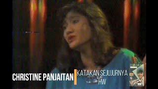 Christine Panjaitan - Katakan Sejujurnya (1987)