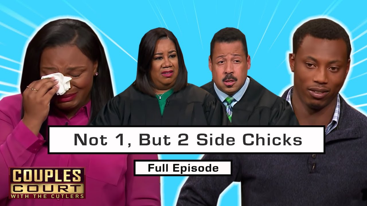 Not One, But Two Side Chicks: Husband Cheating With TWO Other Women? (Full Episode)   Couples Court