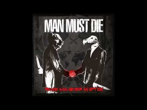 Man Must Die - Peace Was Never An Option [Full Album]