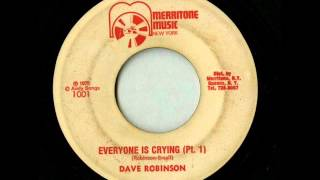Dave Robinson - Everyone Is Crying [Merritone Music]