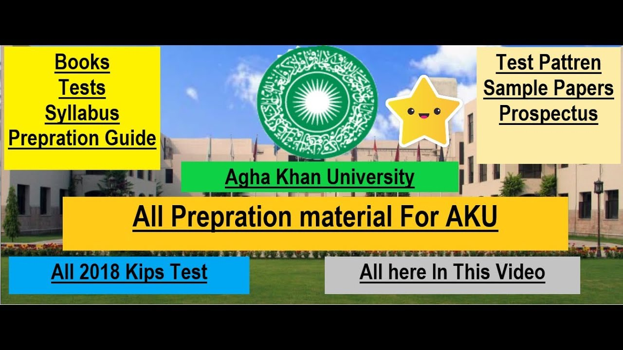 How To Prepare for AKU 2019 Test? Get All Preparation Material For Agha  Khan MBBS Test