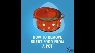 How to Remove Burnt Food From A Pot