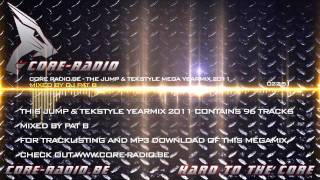Core-Radio.be Pat B - The Jump & Tekstyle Mega Yearmix 2011