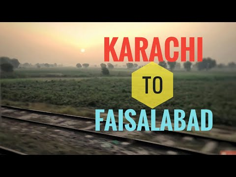 Karachi to Faisalabad - Railway Journey on Karakorum Express - Pakistan Railways (Highlights)