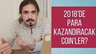 2018'de Para Kazandıracak Coin'ler?