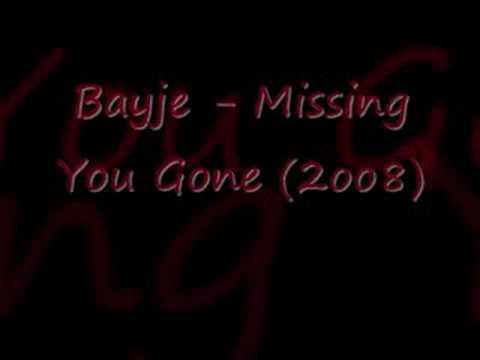 Bayje - Missing You Gone (2oo8)