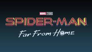 Spider-Man: Far From Home - Teaser Trailer Music