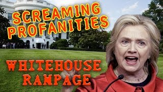 Hillary Clinton - Whitehouse rampage, screaming profanities --Larry nichols in Clinton Chronicles 2