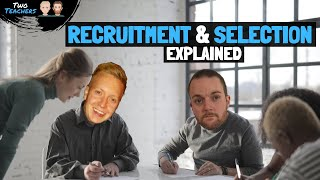 Recruitment and Selection | The Recruitment and Selection Process Explained