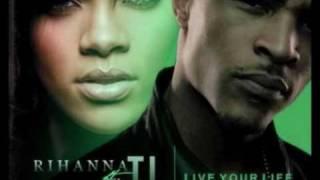 T.I. ft. Rihanna - Live Your Life ( Fruity Loops Remake + Acapella )