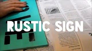 Rustic Wooden Sign-- Diy