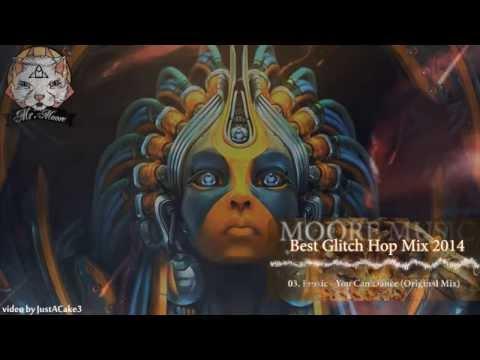 Best Glitch Hop Mix 2014