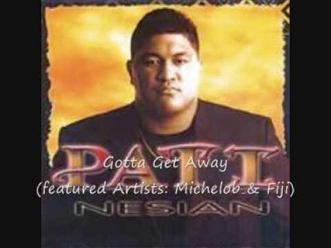 Gotta Get Away - Pati (featuring Artists: Michelob & Fiji)