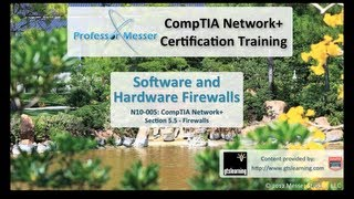 Software and Hardware Firewalls - CompTIA Network+ N10-005: 5.5