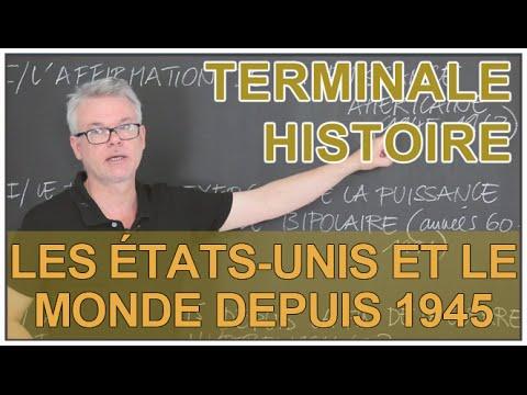 Les États-Unis et le monde depuis 1945 - Histoire-Géo - Terminale - Les Bons Profs