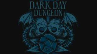 Dark Day Dungeon - The ones tu trust