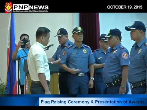 Flag Raising Ceremony & Awarding of PNP Personnel (Oct  19, 2015)