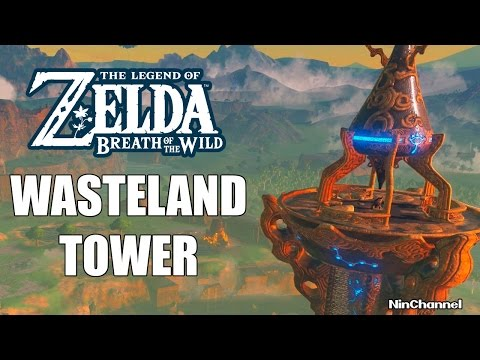 COMO ESCALAR WASTELAND TOWER - THE LEGEND OF ZELDA BREATH OF THE WILD