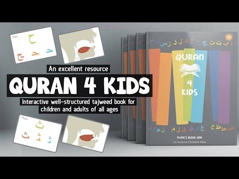 QURAN 4 KIDS - An Interactive Well-structured Tajweed book (for children & adults)