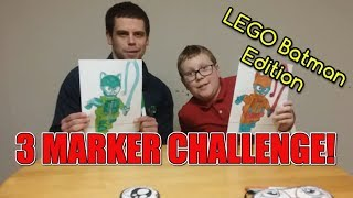 3 Marker Challenge!!! - LEGO Batman Edition!