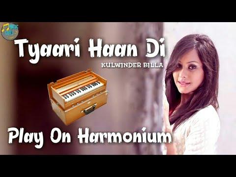 Tyaari Haan Di Ae Play On Harmonium