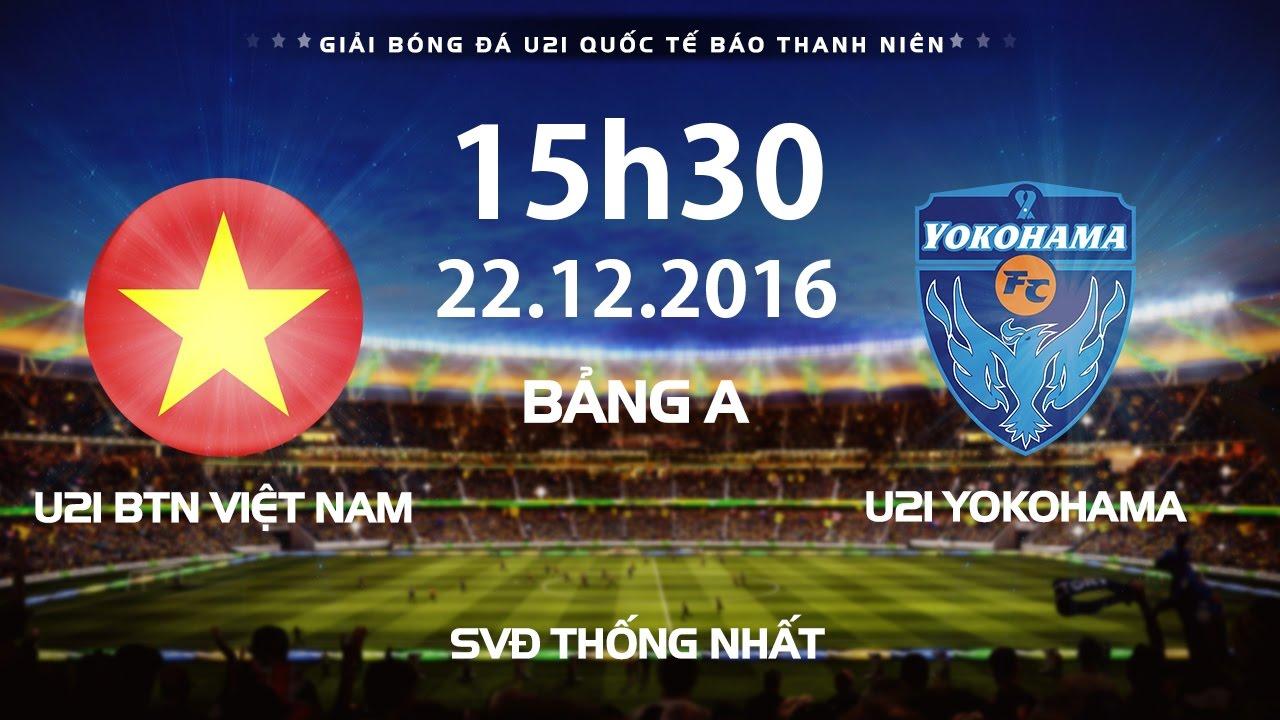 Xem lại: U21 Yokohama vs U21 Việt Nam