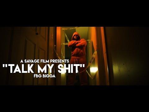 FBG Bigga Talk My Shit Intro  Shot  @SavageFilms91