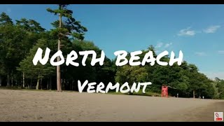 Visiting North Beach Campground, Vermont