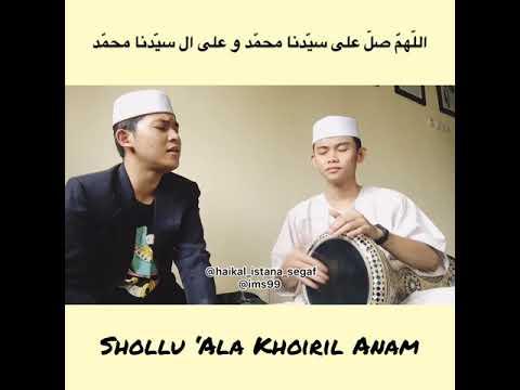 Shollu Ala Khoiril Anam - Haikal Sahhil