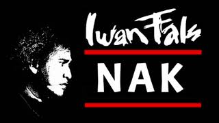 Download Iwan Fals  - Nak (1984)