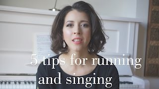 5 tips for going from running to singing seamlessly.