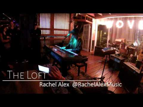 Rachel Alex (@RachelAlexMusic) at The Loft  | 12.30.2016