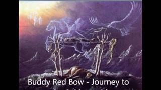 Buddy Red Bow - Journey to the Spirit World (HQ)