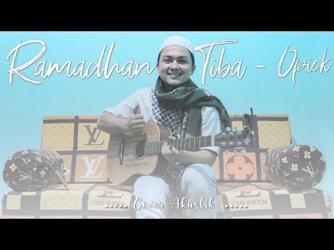 Ramadhan Tiba - Opick ( Cover Akustik )