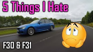 5 Things I Hate about my BMW F30 F31 3 Series M Sport