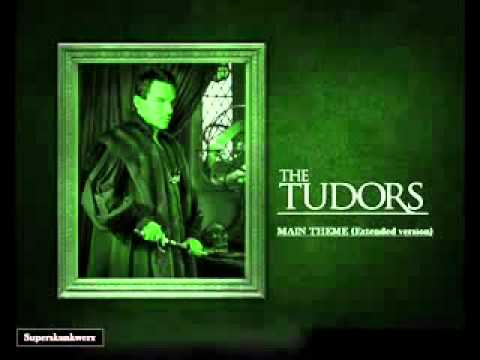 THE TUDORS   MAIN THEME Extended version   YouTube