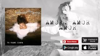 Annette Moreno - Amor, Amor, Amor (Audio)