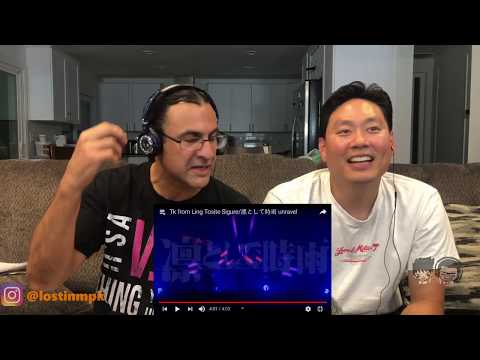TK FROM LING TOSITE SIGURE -  Unravel (First Time Reaction)