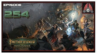 Let's Play Pathfinder: Kingmaker (Hard/Inquisitor) With CohhCarnage - Episode 254