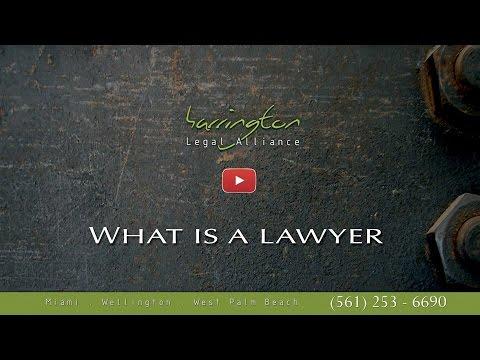 What Is A Lawyer / Attorney | Harrington Legal Alliance | West Palm Beach, FL