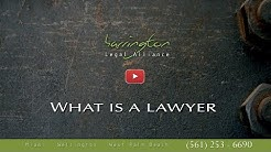 What Is A Lawyer / Attorney | Harrington Legal Alliance | West Palm Beach, FL