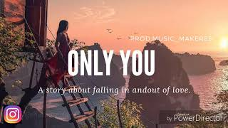 ONLY YOU |Emotional RnB and trap soul storytelling| type beat instrumental (Khalid talk type beats)