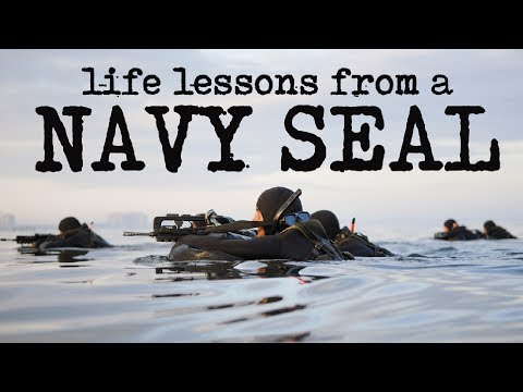 Life Lessons from a Navy Seal