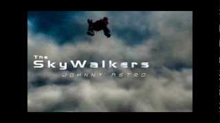 Johnny Astro - The Skywalkers